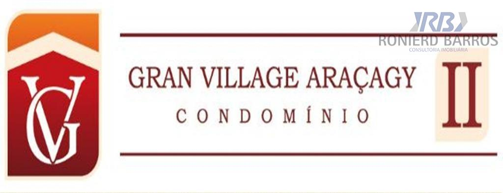 Gran Village Araçagy II